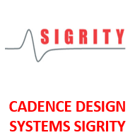 CADENCE DESIGN SYSTEMS SIGRITY