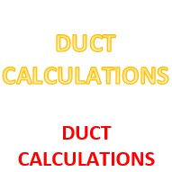 DUCT CALCULATIONS