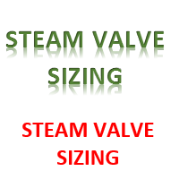 STEAM VALVE SIZING